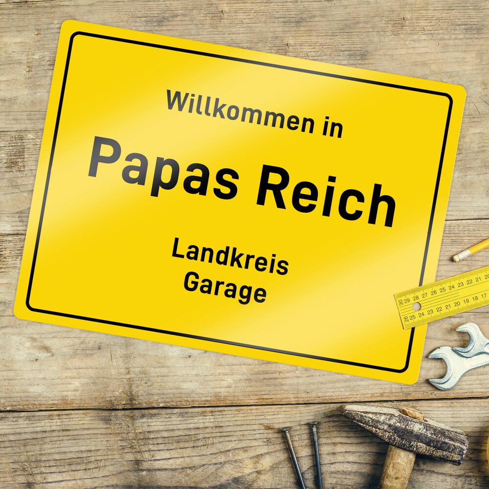 Personalisiertes Ortsschild - Papas Reich